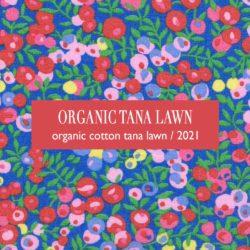 Organic Tana Lawn